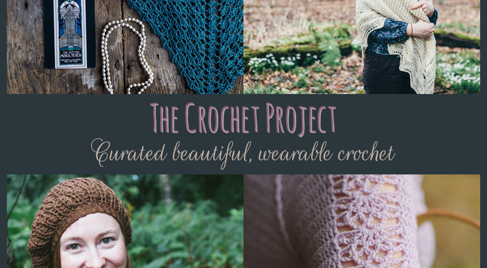 The Crochet Project - Curated beautiful, wearable crochet