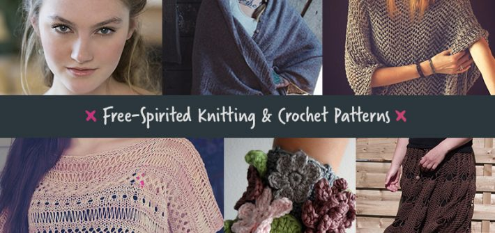 Free-spirited knitting and crochet patterns